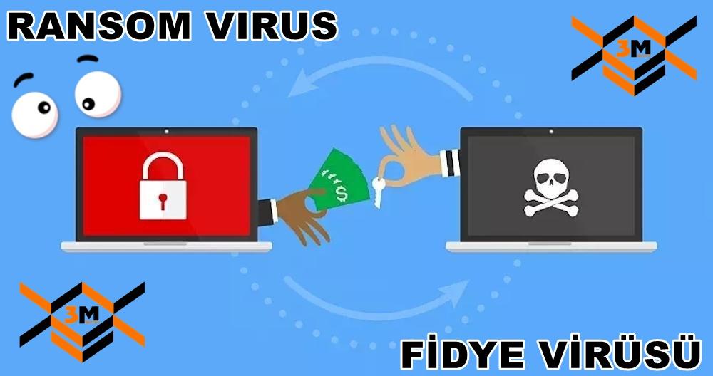 Fidye virüsü Ransom virus media3m 1000x528